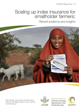 CCAFS Report: Scaling Up index insurance for smallholder farmers