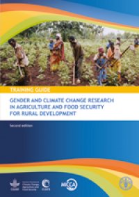 Training Guide for Gender and Climate Change Research in Agriculture